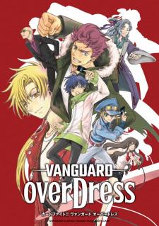 Cardfight!! Vanguard: overDress - Anizm.TV