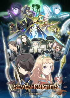 Seven Knights Revolution: Eiyuu no Keishousha - Anizm.TV