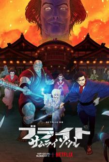 Bright: Samurai Soul - Anizm.TV